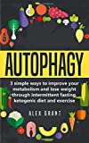 Autophagy: A Beginners Guide to Intermittent Fasting and Ketogenic Diet 画像