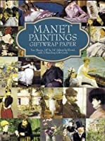 """Manet Paintings Giftwrap Paper: Two Sheets 18"""" x 24"""" (46cm x 61cm) with 3 Matching Gift Cards (Dover Giftwrap)"""
