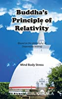 Buddha's Principle of Relativity: Mind Body Stress