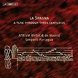 ラ・スパーニャ (La Spagna - A Tune Through Three Centuries / Atrium Musicae de Madrid , Gregorio Paniagua) (SACD Hybrid)