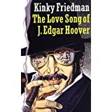 The Love Song of J. Edgar Hoover (Masters of Crime Book 9)