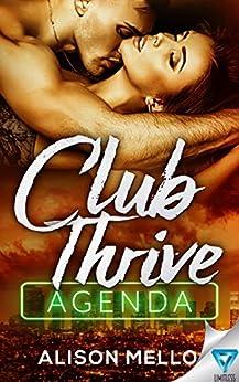 Club Thrive: Agenda (The Club Thrive Series Book 3) by [Mello, Alison]