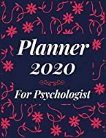 Planner 2020 for Psychologist: Jan 1, 2020 to Dec 31, 2020 : Weekly & Monthly Planner + Calendar Views (2020 Pretty Simple Planners)