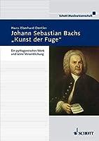 Johann Sebastian Bach's 'kunst Der Fuge'