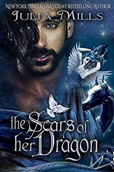 The Scars of Her Dragon (Dragon Guard Series Book 14) by [Mills, Julia]