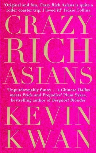 Crazy Rich Asians / Kevin Kwan