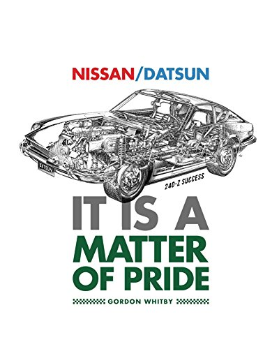 Nissan / Datsun It Is A Matter Of Pride (English Edition)