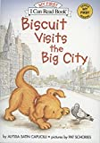 Biscuit Visits the Big City (My First I Can Read)