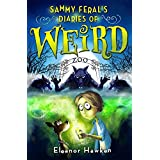 Sammy Feral's Diaries of Weird