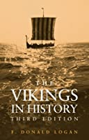 The Vikings in History by F. Donald Logan(2005-11-16)