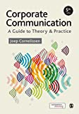 Cover of Corporate Communication: A Guide to Theory and Practice