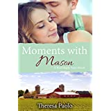 Moments with Mason (A Red Maple Falls Novel, #3)  (English Edition)
