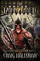 The Darkslayer: Series 2 Special Edition #2 (Bish and Bone Series 6 - 10): Sword and Sorcery Adventures