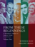 From These Beginnings, Volume 2