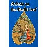 CJC Arhats on the Bodhi Leaf (English Edition)