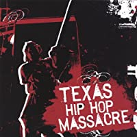 Texas Hip Hop Massacre