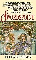 Swordspoint (Riverside) by Ellen Kushner(2003-02-04)