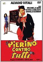 Pierino Contro Tutti [Italian Edition]