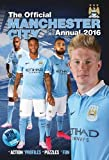 スポーツウェア The Official Manchester City FC Annual 2016 (Annuals 2016)