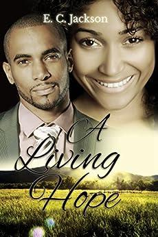 A Living Hope by [Jackson, E. C.]