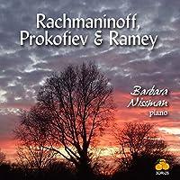 Rachmaninoff, Prokofiev And Ramey