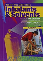 Inhalants & Solvents (Junior Drug Awareness)