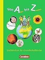 Von Adler bis Zwiebel. Sachlexikon fuer Grundschulkinder. Allgemeine Ausgabe