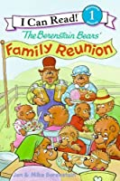 The Berenstain Bears' Family Reunion (I Can Read! Level 1: the Berenstain Bears)