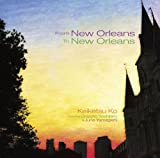 From New Orleans To New Orleans