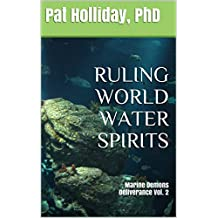 Ruling World Water Spirits 2 (Deliverance)
