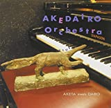 『AKETA・ミーツ・ダイロー/アケダイロ・オーケストラ・BLUE』 画像