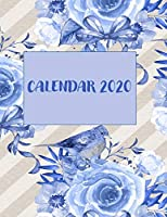 Calendar 2020: One Year Dated Weekly Planner And Organizer With Clean Spreads And Plenty Of Space To Notate Your Appointments, Write Your To-Do Lists, Personal Goals And More - 8.5x11 Blue Flowers And Ribbons