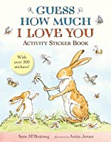 Guess How Much I Love You: Activity Sticker Book