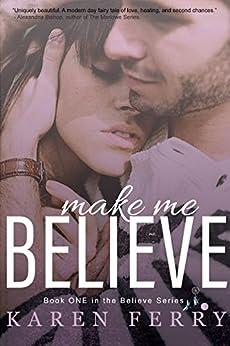 Make Me Believe by [Ferry, Karen]