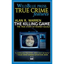 THE KILLING GAME: The True Story Of Rodney Alcala