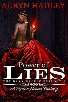 Power of Lies (The Dark Orchid Book 1) by [Hadley, Auryn]