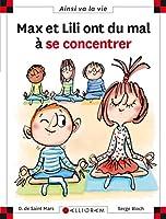 Max et Lili ont du mal a se concentrer