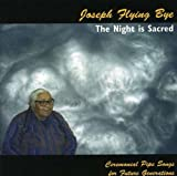 Night Is Sacred-Lakota Ceremonial Pipe Songs for F