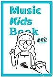 Music Kids Book #2