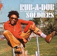Rub a Dub Soldiers: Rare Heavyweight Rub a Dub DJ