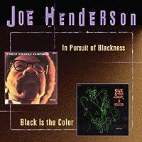 In Pursuit Of Blackness/Black Is Th by Joe Henderson (1999-02-02)