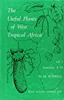 The Useful Plants of West Tropical Africa: Families A-D