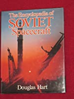 Title: The encyclopedia of Soviet spacecraft