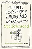 The Public Confessions of a Middle-Aged Woman (English Edition)