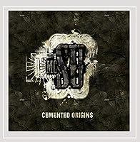 Cemented Origins