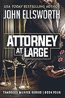 Attorney at Large: Thaddeus Murfee Series