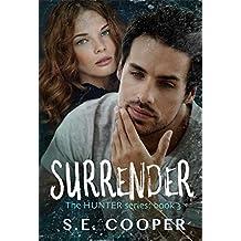 Surrender: The Hunter Series,#3