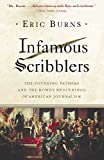 Best アメリカJournalisms - Infamous Scribblers: The Founding Fathers and the Rowdy Review