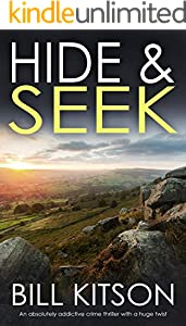 HIDE & SEEK an absolutely addictive crime thriller with a huge twist (Detective Mike Nash Thriller Book 9) (English Edition)