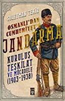Osmanlidan Cumhuriyete Jandarma
